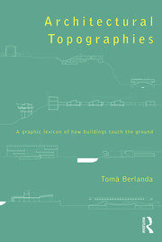 Architectural Topographies - 1st Edition book cover