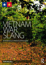 Vietnam War Slang - 1st Edition book cover
