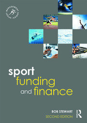 Sport Funding and Finance: Second edition
