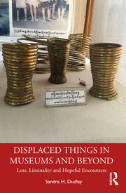 Displaced Things in Museums and Beyond - 1st Edition book cover
