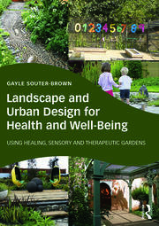 Landscape and Urban Design for Health and Well-Being - 1st Edition book cover