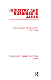 Industry and Business in Japan - 1st Edition book cover