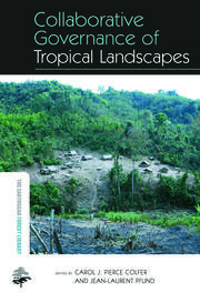Collaborative Governance of Tropical Landscapes - 1st Edition book cover
