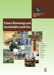 Future Bioenergy and Sustainable Land Use - 1st Edition book cover