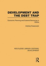 Development and the Debt Trap - 1st Edition book cover