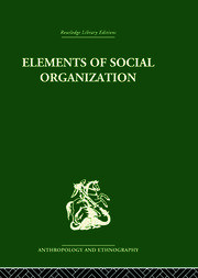 Elements of Social Organisation - 1st Edition book cover