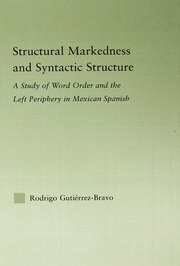 Structural Markedness and Syntactic Structure - 1st Edition book cover