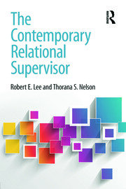The Contemporary Relational Supervisor - 1st Edition book cover