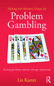 Working with Women's Groups for Problem Gambling - 1st Edition book cover