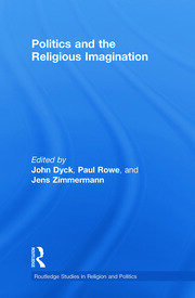 Politics and the Religious Imagination - 1st Edition book cover