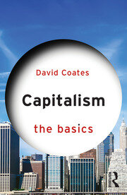 Capitalism: The Basics - 1st Edition book cover