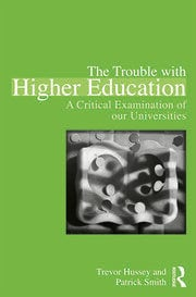 The Trouble with Higher Education - 1st Edition book cover