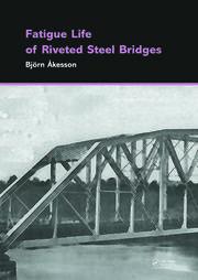 Fatigue Life of Riveted Steel Bridges