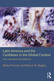 Latin America and the Caribbean in the Global Context - 1st Edition book cover