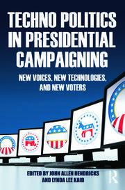 Techno Politics in Presidential Campaigning - 1st Edition book cover