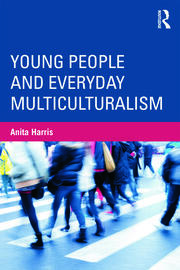 Young People and Everyday Multiculturalism - 1st Edition book cover