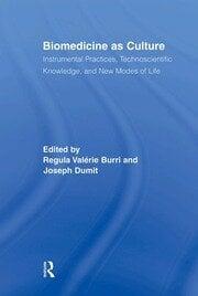 Biomedicine as Culture - 1st Edition book cover