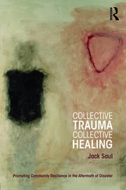 Collective Trauma, Collective Healing - 1st Edition book cover