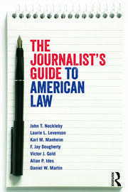 The Journalist's Guide to American Law - 1st Edition book cover