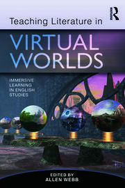 Teaching Literature in Virtual Worlds - 1st Edition book cover