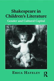 Shakespeare in Children's Literature - 1st Edition book cover