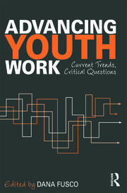 Advancing Youth Work - 1st Edition book cover