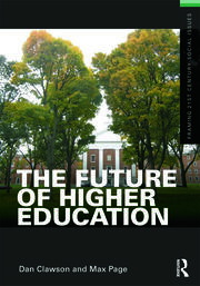 The Future of Higher Education - 1st Edition book cover