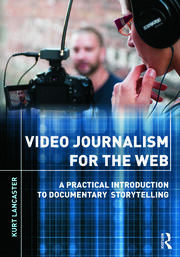 Video Journalism for the Web - 1st Edition book cover