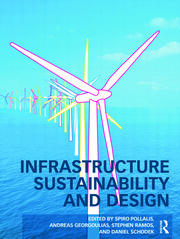 Infrastructure Sustainability and Design - 1st Edition book cover