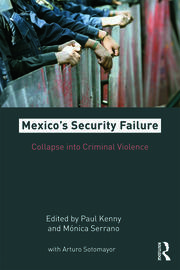 Mexico's Security Failure - 1st Edition book cover