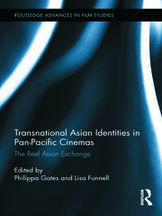 Transnational Asian Identities in Pan-Pacific Cinemas - 1st Edition book cover