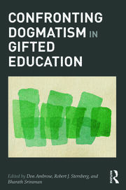 Confronting Dogmatism in Gifted Education - 1st Edition book cover