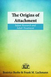 The Origins of Attachment - 1st Edition book cover