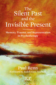 The Silent Past and the Invisible Present - 1st Edition book cover