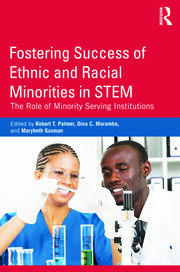Fostering Success of Ethnic and Racial Minorities in STEM - 1st Edition book cover