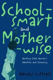 School-smart and Mother-wise - 1st Edition book cover