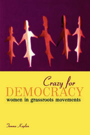 Crazy for Democracy - 1st Edition book cover