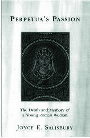 Perpetua's Passion - 1st Edition book cover