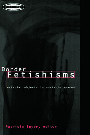 Border Fetishisms - 1st Edition book cover