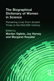 The Biographical Dictionary of Women in Science - 1st Edition book cover