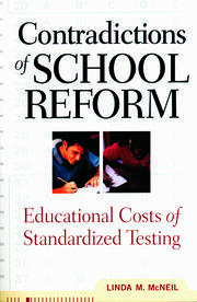 Contradictions of School Reform - 1st Edition book cover