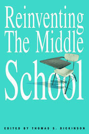 Reinventing the Middle School - 1st Edition book cover