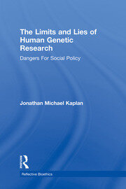 The Limits and Lies of Human Genetic Research - 1st Edition book cover
