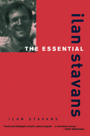 The Essential Ilan Stavans - 1st Edition book cover