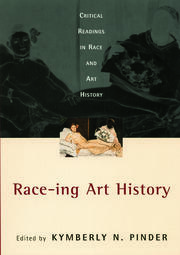 Race-ing Art History - 1st Edition book cover
