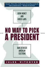 No Way to Pick A President - 1st Edition book cover