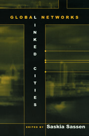 Global Networks, Linked Cities - 1st Edition book cover