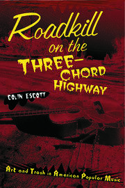 Roadkill on the Three-Chord Highway - 1st Edition book cover