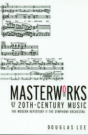 Masterworks of 20th-Century Music - 1st Edition book cover