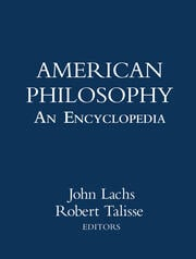 American Philosophy: An Encyclopedia - 1st Edition book cover